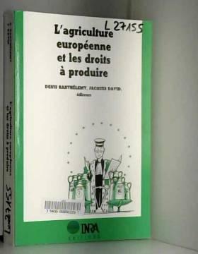 L'agriculture européenne et...