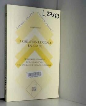 A. Roman - La création lexicale en arabe