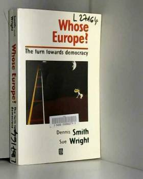 unknown author - Whose Europe?: The Turn Towards Democracy (Sociological Review Monographs) (1999-12-12)