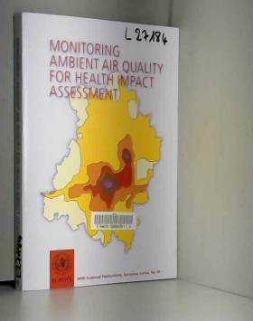 World Health Organization(WHO) - Monitoring Ambient Air Quality for Health Impact Assessment