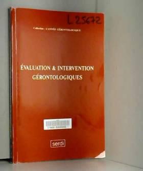 L. Z. Rubenstein et Bruno Vellas - Évaluation & intervention gérontologiques (L'année gérontologique)
