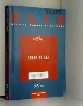 Françoise Thébaud, Florence Rochefort,... - Clio, N° 32/2010 : Relectures