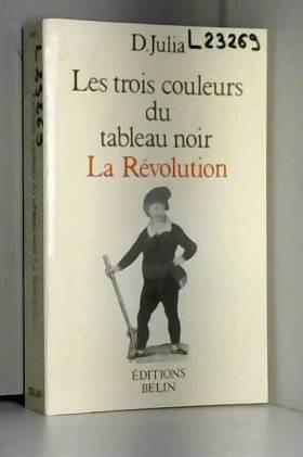 La Révolution : Les trois...