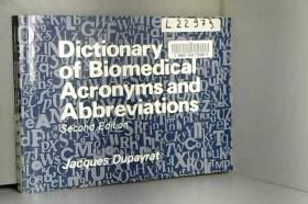 Jacques Dupayrat - Dictionary of Biomedical Acronyms and Abbreviations