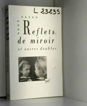 Reflets de miroir et Autres...