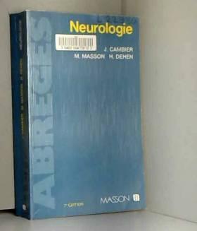 Jean Cambier, Maurice Masson et Henri Dehen - Neurologie