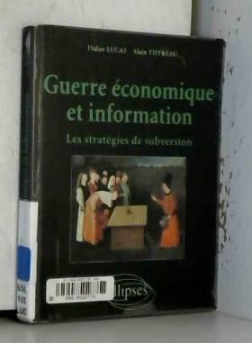 Guerre économique et...