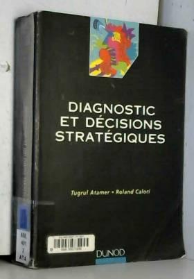 Diagnostic et décisions...