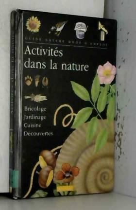 Activités dans la nature :...