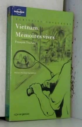 VIETNAM MEMOIRES VIVES