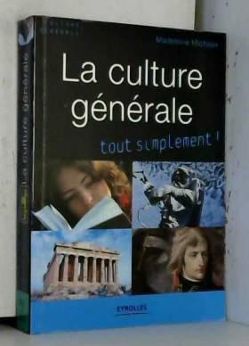 La culture générale tout...