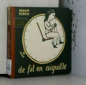Renaud Perrin - De fil en aiguille