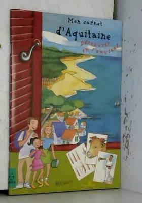 Mon carnet d'Aquitaine
