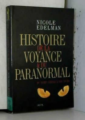 Histoire de la voyance et...