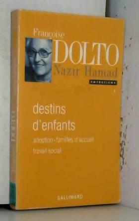Entretiens, I:Destins...