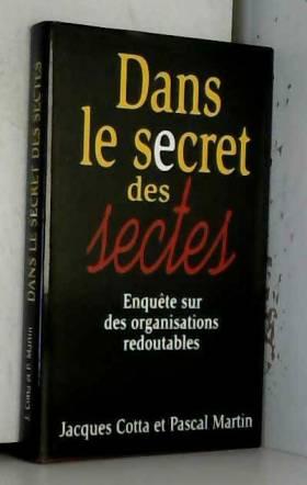Dans le secret des sectes