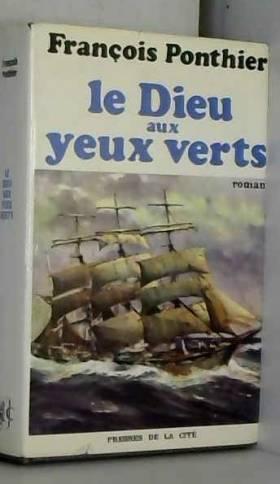F. Ponthier - Le Dieu aux Yeux Vertes