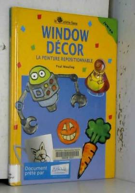 Window Décor, la peinture...