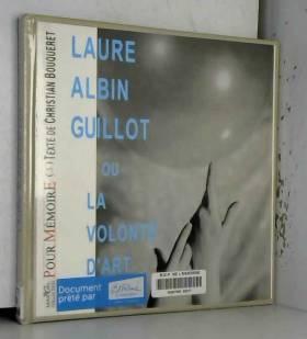 Laure Albin Guillot ou La...