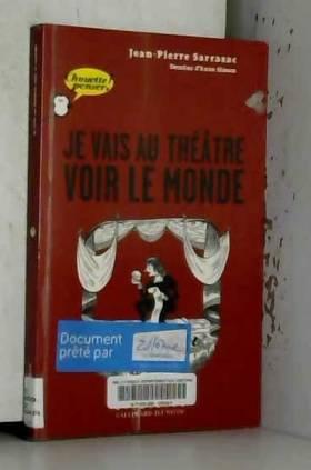 Je vais au théâtre voir le...