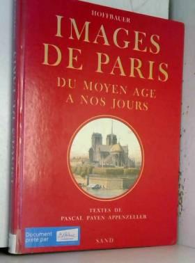 Images de Paris, du Moyen...