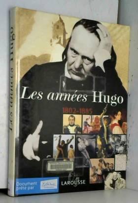 Les Années Hugo