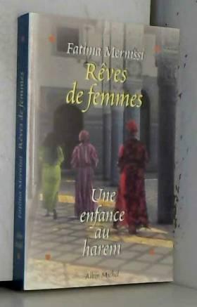 REVES DE FEMMES. Une...