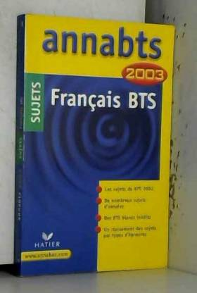 Français BTS. : Sujets 2003