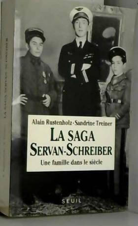 LA SAGA SERVAN-SCHREIBER....