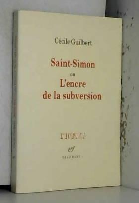 Saint-Simon ou L'encre de...