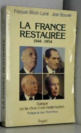 La France restaurée :...