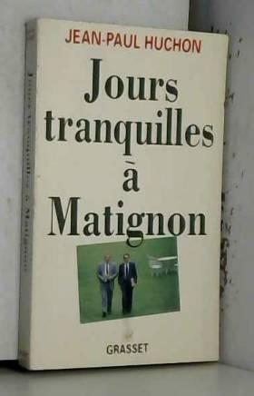 Jours tranquilles à Matignon