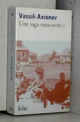 Une saga moscovite (Tome 2)