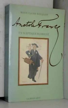 Anatole France : Un...