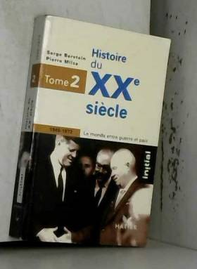 Histoire du XXe siècle :...