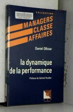La dynamique de la performance