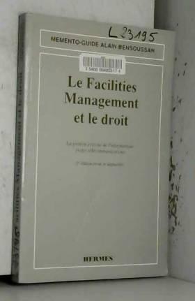 Le Facilities management et...