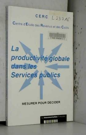 La Productivité globale...