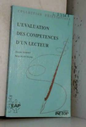 Jacques Aubret - L'Evaluation des compétences d'un lecteur: Présentation d'épreuves relatives à la maîtrise de la...