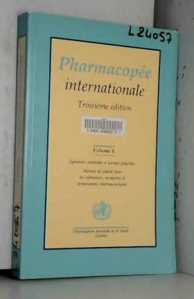 World heath organization - Pharmacopée internationale : Pharmacopoea internationalis