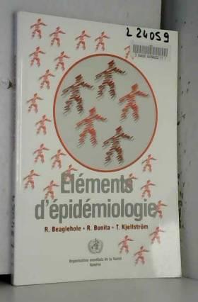 Collectif - ELEMENTS D'EPIDEMIOLOGIE