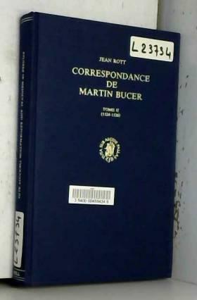 Martin Bucer, Jean Rott et Reinhold Friedrich - Correspondance De Martin Bucher: 1524-1526