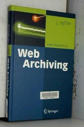 Julien Masanes - Web Archiving
