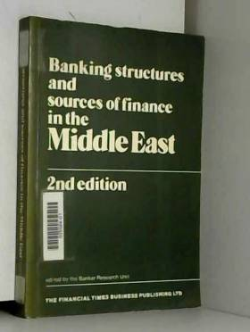 Banking Structures and Sources of Finance in the Middle East