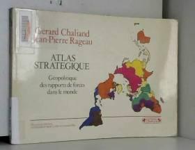 Gérard Chaliand, Jean-Pierre Rageau et... - Atlas stratégique, Géopolitique des nouveaux rapports de forces dans le monde, L'après guerre froide