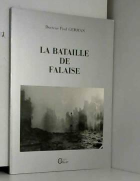 German  Paul - La bataille de falaise