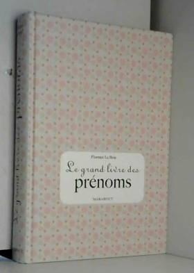 Le grand livre des prénoms...