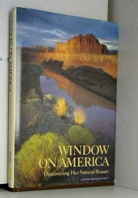 Special Publications Division - Window On America (Discovering Her Natural Beauty)