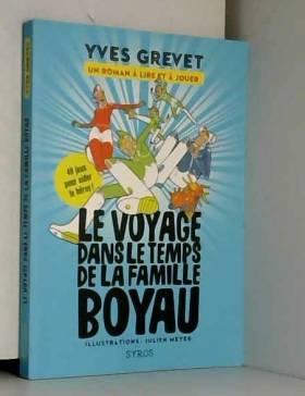 Yves Grevet et Julien Meyer - Le voyage dans le temps de la famille Boyau