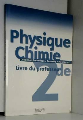 Physique Chimie 2e : Livre...